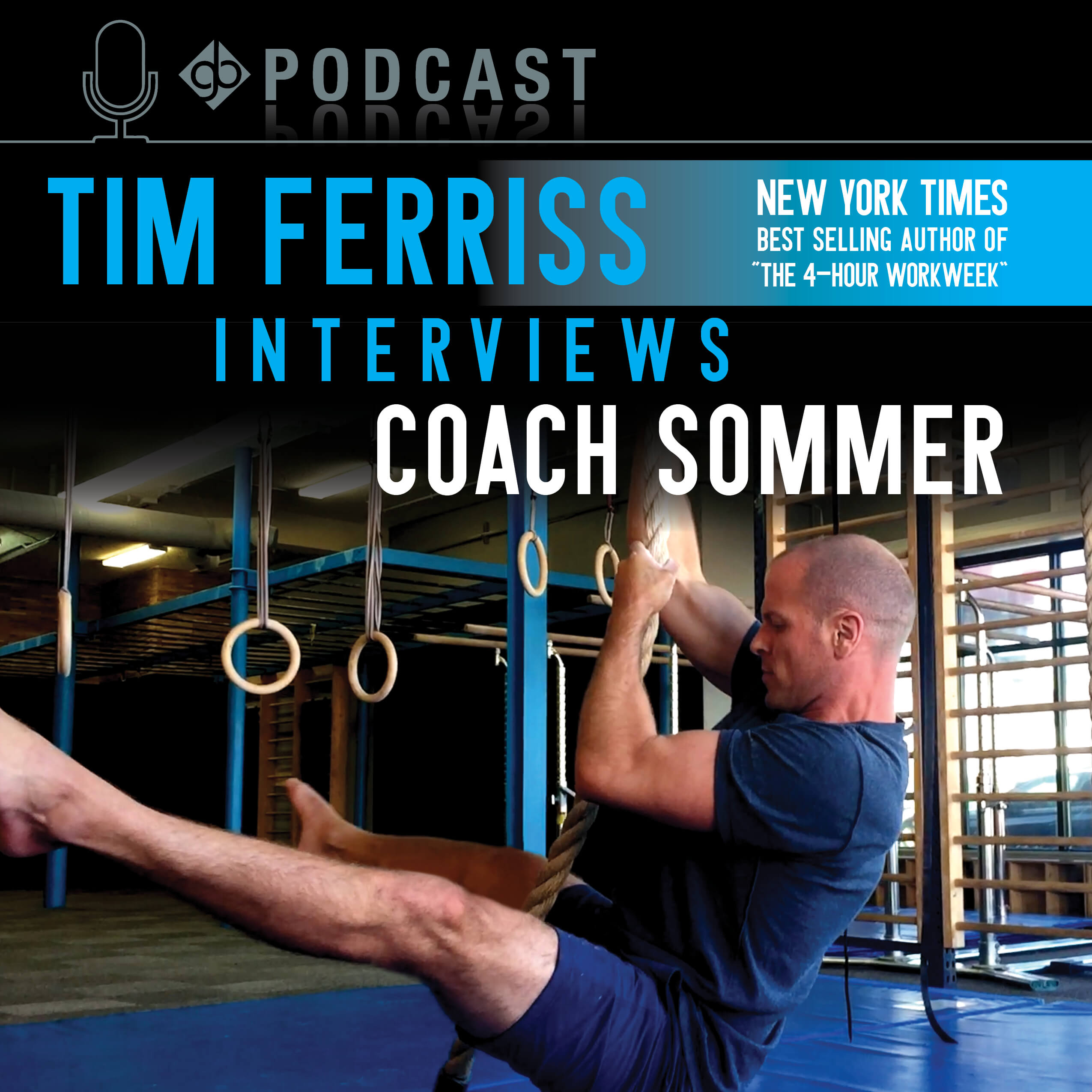 Podcast: Tim Ferriss interviews Coach Sommer