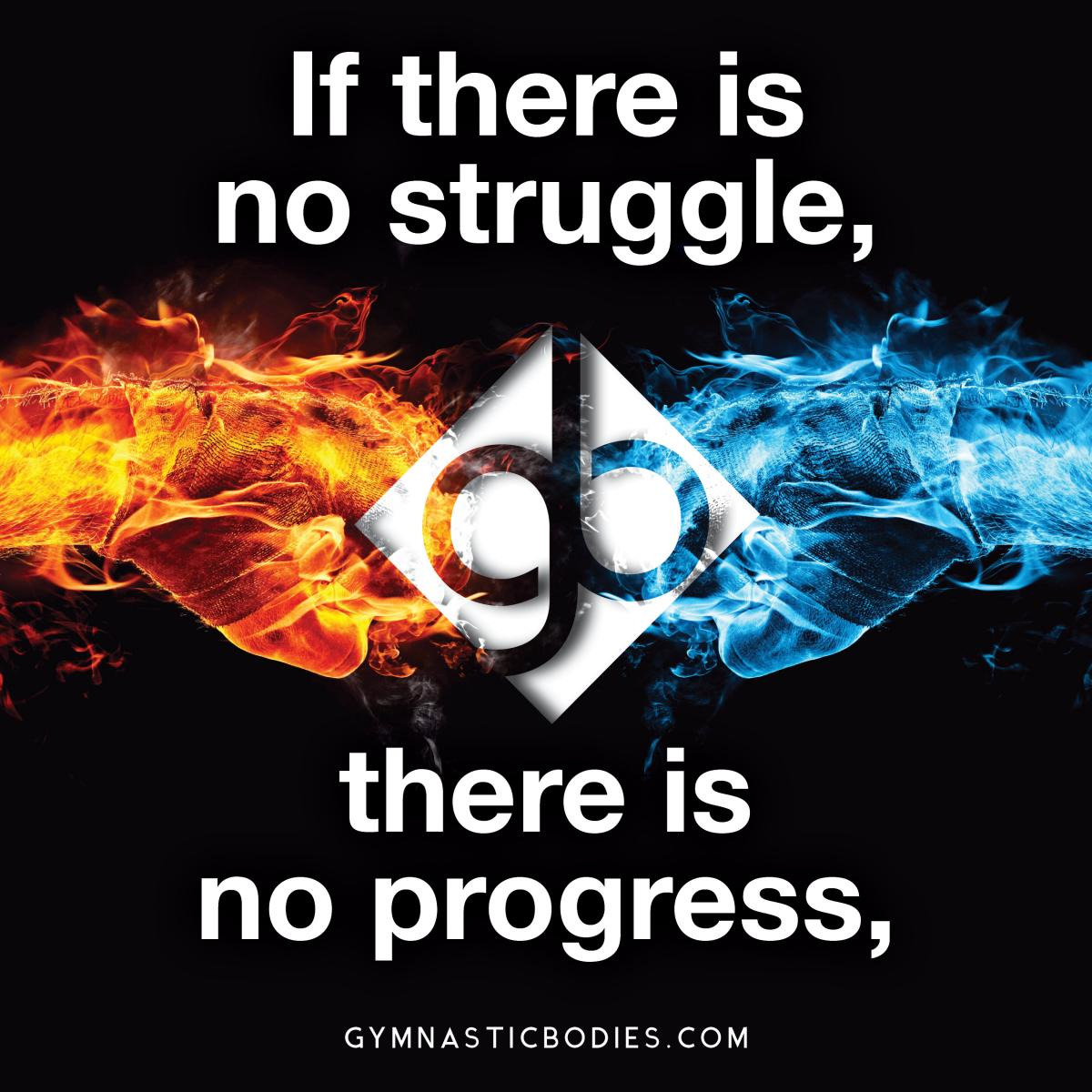 No Struggle..