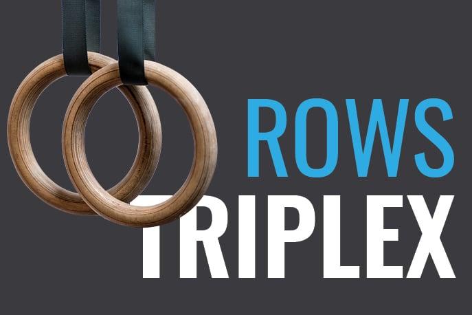 Rows Triplex