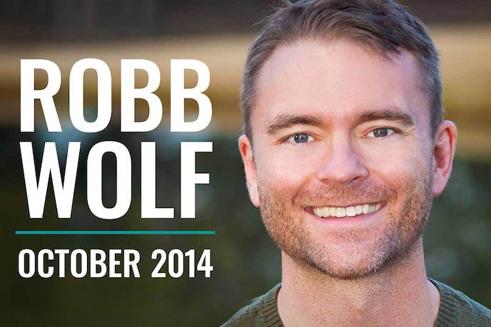 Robb Wolf - October 2014